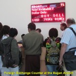 Foreign exchnge counter at Bagan Airport like the one at Yangn Airport