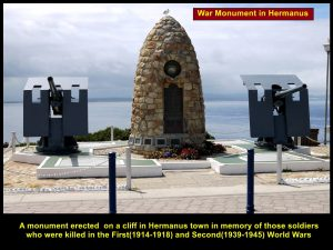 A monument erected in Hermanus Town in memory of the fallen soldiers in WWI(1914-1918) and WWII(1939-1945)