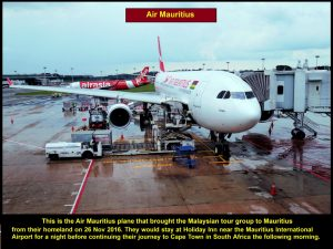This Air Mauritius plane flew the tour group from KLIA to Mauritius via Singapore