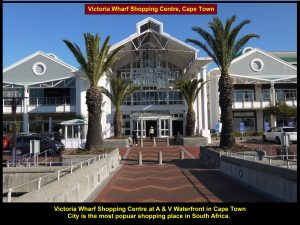 Victoria Wharf Shopping Centre, a popular shopping place in Cape Town