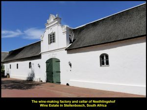 Winery of Neethlingshof Wine Estate, Stellenbosch, South Africa