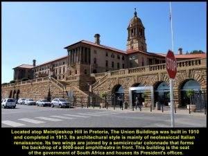 Union Buildings, built in 1910, is the seat of the government of South Africa and houses the President's offices in Pretoria.