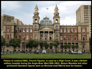 Palace of Justice, is a high court where Nelson Mandela was put on Rivonial trial for treason in 1963-4