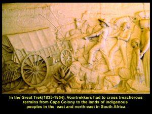 Voortrekkers encountered treacherous terrains in the Great Trek(1835-1854)