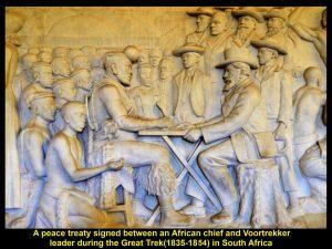 After some battles, treaties were signed between indigenous chiefs and Voortrekker leaders.