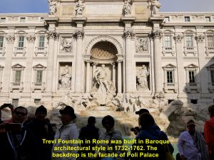Trevi Fountain was built in 1732-1762 by a few sculpyors