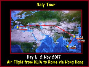 Day 1: Flight to Italy from Malaysia via Hong Kong