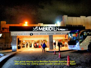 Tour group spending a night at Le Meridien Pyramids Hotel after a busy day visiting some tourists' places in Cairo