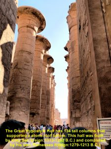 134 tall columns in the Great Hypostyle Hall were built to support a stone roof of the Temple of Amun-Ra