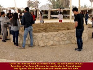 One of 12 Moses' wells where the Israelites led by Moses stopped and camped there for a while