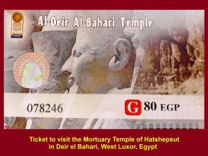 Ticket to visit the Mortuary Temple of Hatshepsut, Deir el Bahari, West Luxor