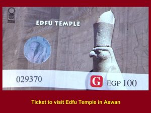 Ticket to visit Edfu Temple, Edfu, Egypt