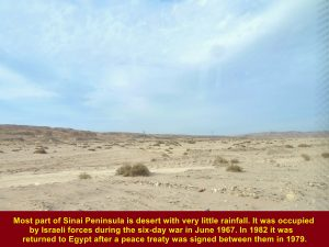 Sinai Peninsula was occupied by Israeli forces from 1967 until 1982