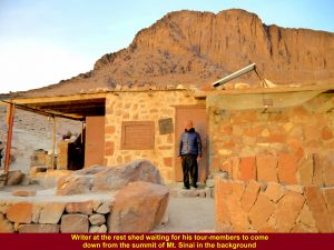 Writer at the rest shelter waiting for his tour members to come down from the summit of Mt. Sinai(2285 metres)
