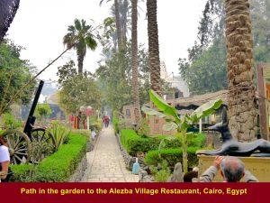 A garden path at Alezba Village Restaurant, Cairo
