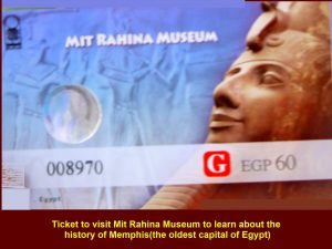 Ticket to visit Mit Rahina Museum to learn about the history of the oldest capital of Egypt, Memphis