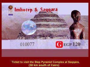 Ticket to visit the Step Pyramid of Djoser Complex at Saqqara, Egypt
