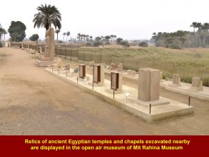 Relics of ancient temples and chapels excavated nearby are displayed in the open air museum of Mit Rahina Museum