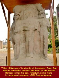 """""""Triad of Memphis is a family of three gods: Great God Ptah(middle), his wife, Sekhmet(on his left), and Ramesses II as his son, Nefertum(on his right), in the open air museum"""