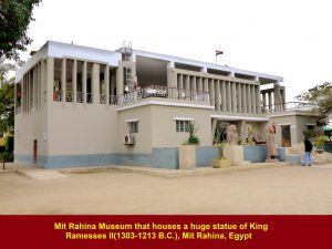 Mit Rahina Museum that houses a huge statue of Ramesses II