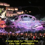 "Open-air stage for ""Tianmen Fox Fairy Tale"" show"