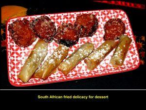 South African dessert after dinner