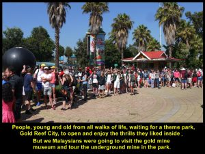 People of all ages and from all walks of life waiting outside Gold Reef City where they could enjoy many thrills