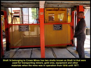 Shaft 14 of Crown Mines has two shafts for transporting miners, equipment and materials from 1916 until 1977