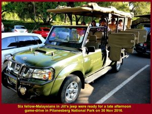 Six fellow-Malaysians in Jill's jeep were ready for a late afternoon game-drive