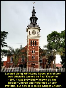 Kruger Church, a place opposite Kruger Museum where Paul Kruger attended church services, frequently