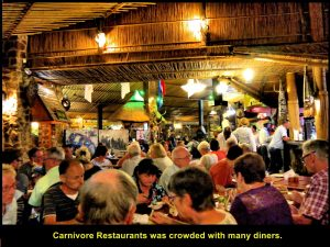 The dining hall of Carnivore Restaurant was crowded with diners.