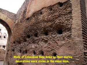 Ugly Holes in Walls of Colosseum