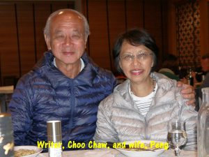 Writer, Choo Chaw, and wife, Peng