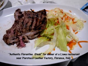 "Tour group having ""Authentic Florentine Steak"" for dinner at a L'ema restaurant"
