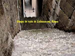 Steps of Colosseum in ruin after 1400 years
