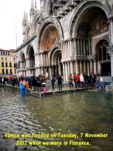 Venice was flooded on Tuesday. 7 November 2017 when we were in Florence