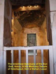 The innermost Sanctuary of the Sun Deity, Amun